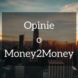 Money2Money opinie